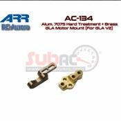 ARR, AC-134 ALUM 7075 HARD TREATMENT + BRASS GLA MOTOR MOUNT GLA V2